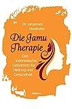 Die Jamu-Therapie: Das indonesische Geheimnis für Heilung und Gesundheit